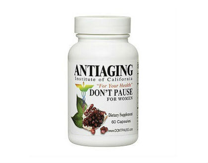 Antiaging Don't Pause for Women Supplements